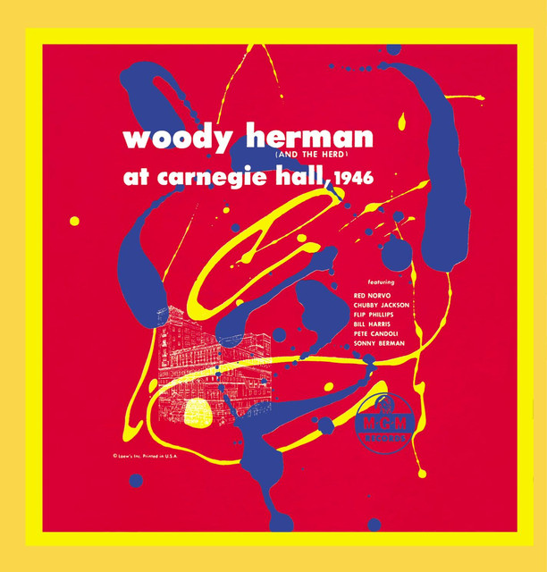 Woody Herman (And The Herd) At Carnegie Hall, 1946
