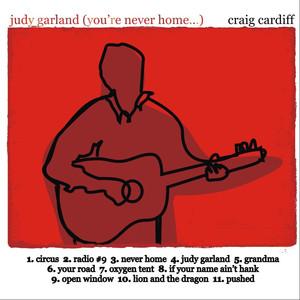Judy Garland! (You're Never Home...) - CC001 Albumcover