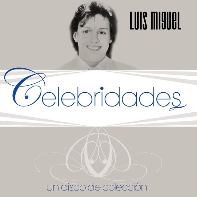 Celebridades- Luis Miguel