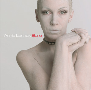 Bare - Annie Lennox
