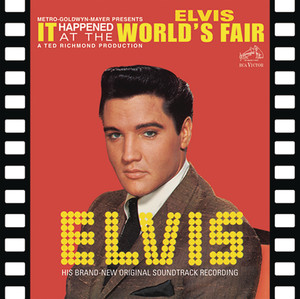 It Happened at the World's Fair - Elvis Presley