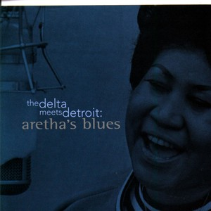 The Delta Meets Detroit: Aretha's Blues Albumcover