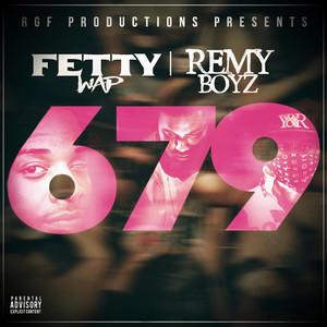 679  - Fetty Wap
