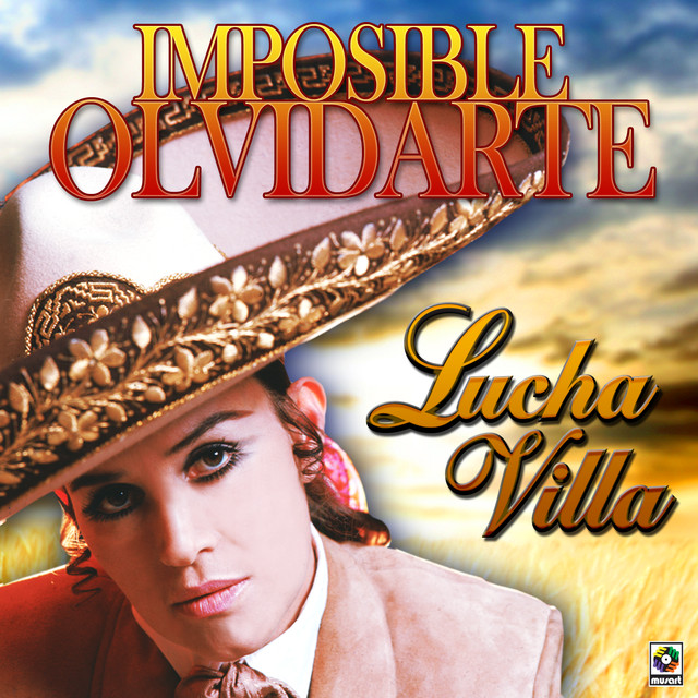 Lucha Villa Imposible Olvidarte album cover