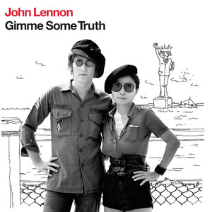 Gimme Some Truth - John Lennon