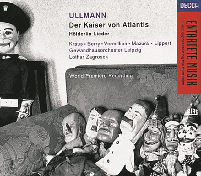 Ullmann: Der Kaiser von Atlantis/Hölderlin-Lieder
