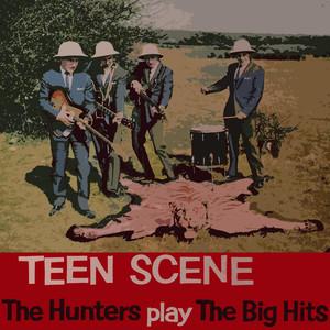 Teen Scene (The Hunters Play The Big Hits) album