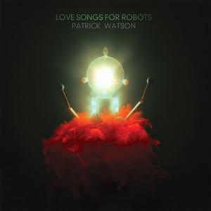 Love Songs for Robots album