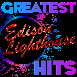 Greatest Hits: Edison Lighthouse album