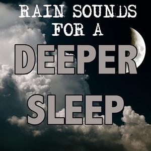 Rain Sounds for a Deeper Sleep Albumcover