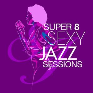 Sexy Jazz - Super-8 Sessions album