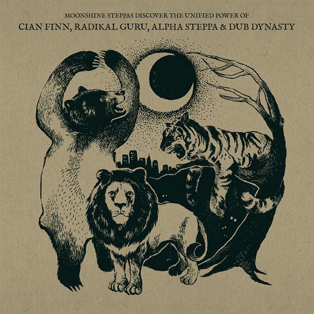 Moonshine Steppas Discover the Unified Power of Cian Finn, Radikal Guru, Alpha Steppa & Dub Dynasty