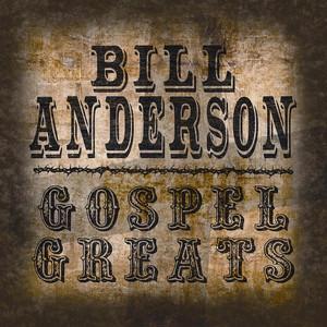 Gospel Greats By Bill Anderson album