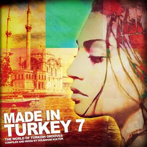 Made in Turkey, Vol. 7 Albümü
