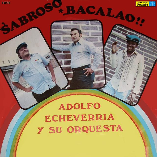 Adolfo Echeverría Y Su Conjunto