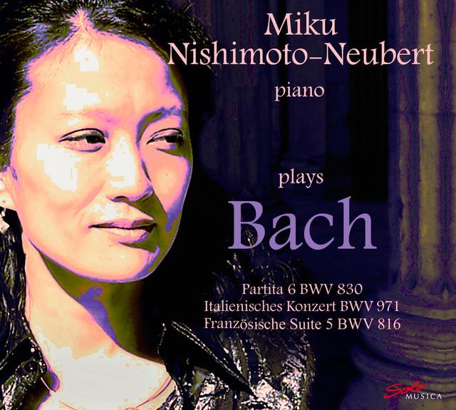 Miku Nishimoto-Neubert plays Bach Albumcover