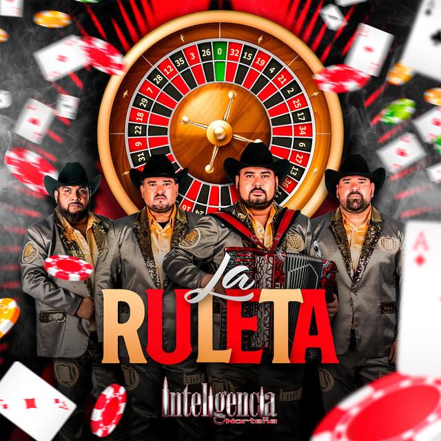 Album cover for La Ruleta by Inteligencia Norteña