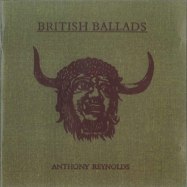 Album cover for British Ballads by Anthony Reynolds