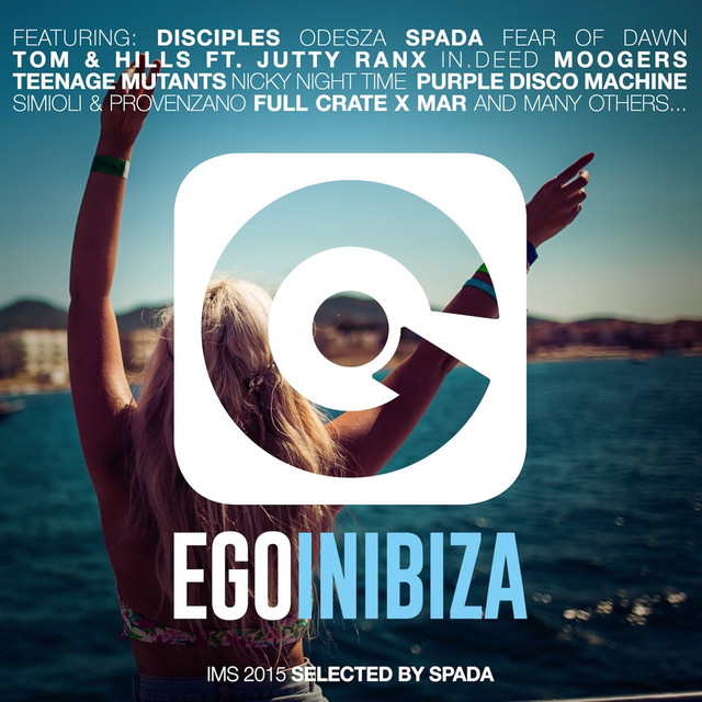 Ego in Ibiza Selected by Spada (Ims 2015 Edition) Albumcover