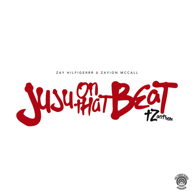 Juju On That Beat (TZ Anthem)