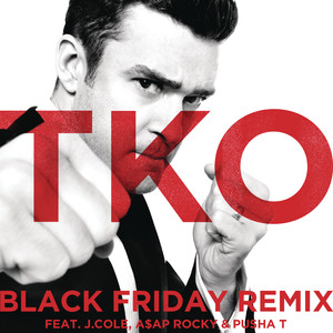 Justin Timberlake, J. Cole, A$AP Rocky, Pusha T TKO - Black Friday Remix cover