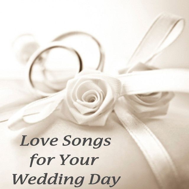 Love Songs For Your Wedding Day By Instrumental Wedding