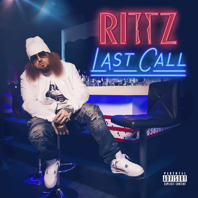 Album cover for Last Call by Rittz