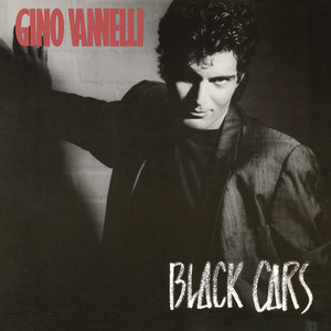 Gino Vannelli Black Cars cover