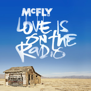 Love Is On The Radio - Mcfly