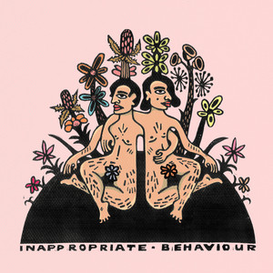 Inappropriate Behaviour Albümü