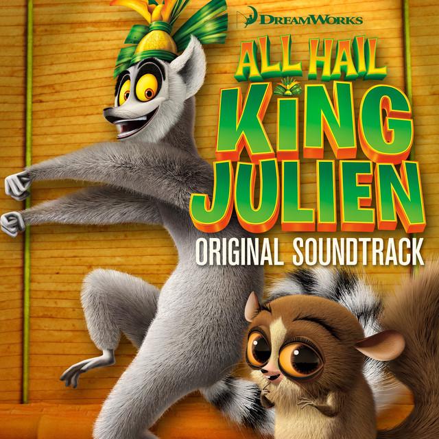 All Hail King Julien (Original Soundtrack) by Various