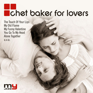 Chet Baker For Lovers (My Jazz) album