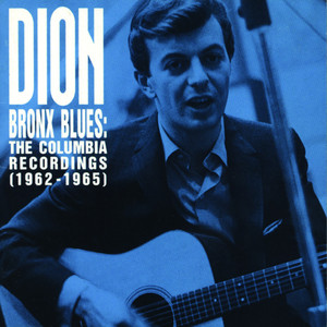 Bronx Blues: The Columbia Recordings (1962 - 1965) album
