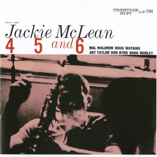 Jackie McLean 4, 5 And 6 [Rudy Van Gelder edition] (Remastered) album cover
