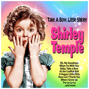 Take a Bow, Little Shirley album