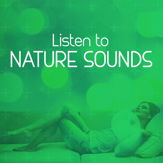 Listen to Nature Sounds