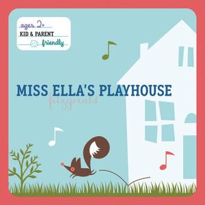 Miss Ella's Playhouse Albumcover