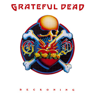 Reckoning - Grateful Dead