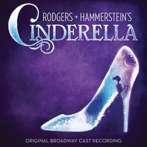 Rodgers + Hammerstein's Cinderella  - Rodgers And Hammerstein