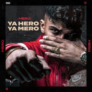 YA HERO YA MERO Albümü