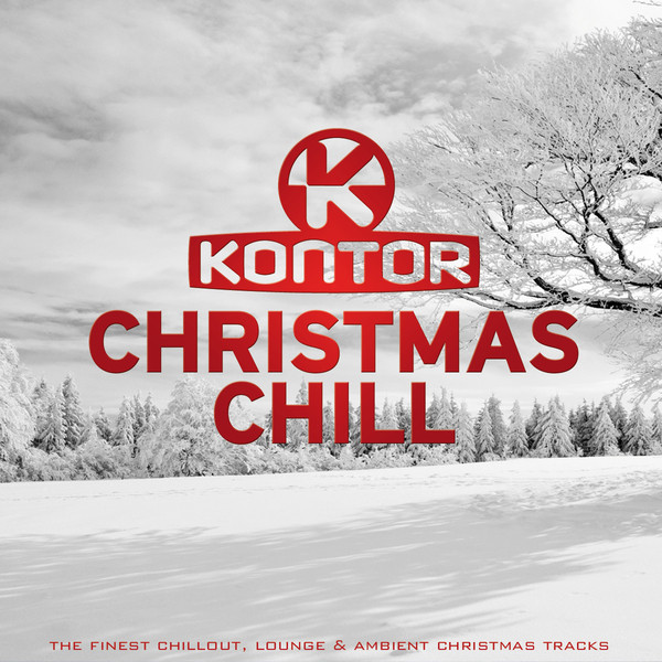 kontor christmas chill by various artists on spotify - Christmas Chill