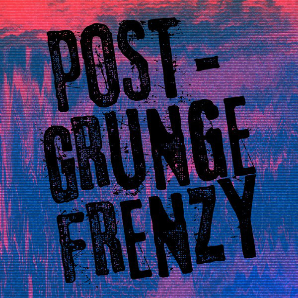 Post-Grunge Frenzy By Various Artists On Spotify