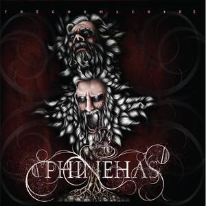thegodmachine - Phinehas