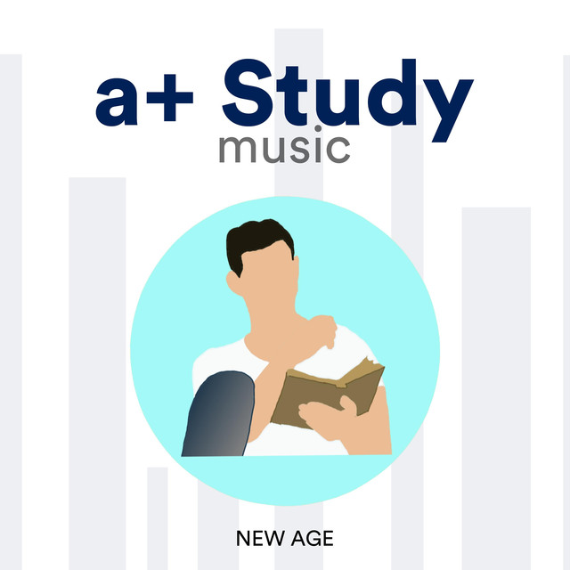 a+ Study Music - Best Study Music, Music for Concentration, Mind Power, and Better Learning