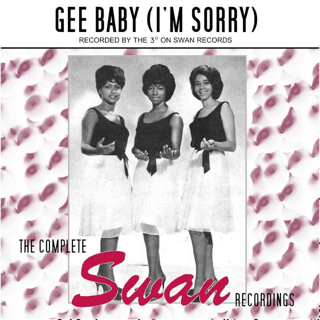 Gee Baby (I'm Sorry) (The Complete Swan Recordings)