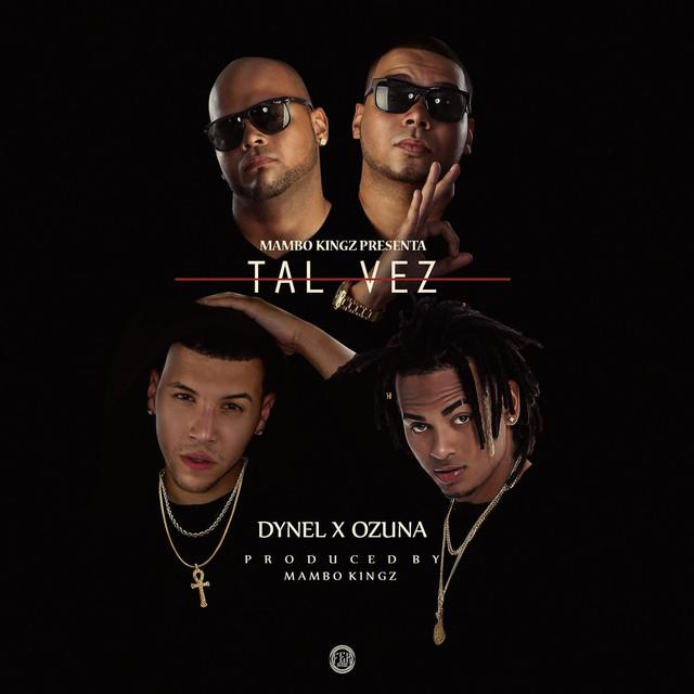 Tal Vez (feat. Mambo Kingz & DJ Luian)