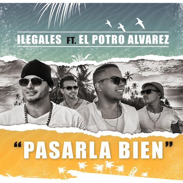 Pasarla Bien (feat. El Potro Alvarez)