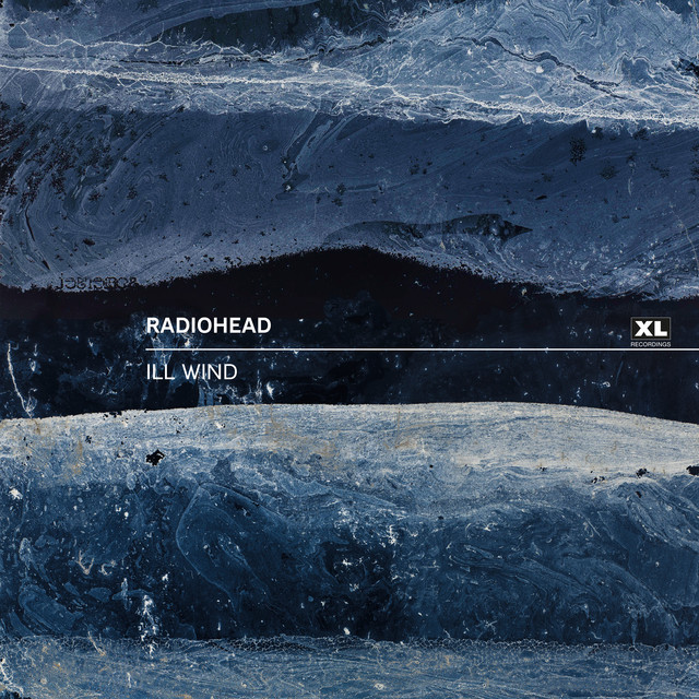 Ill Wind - Radiohead