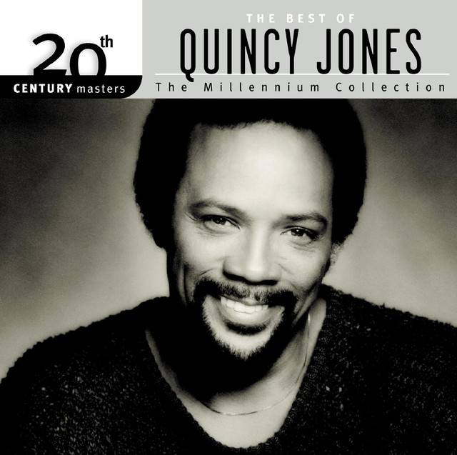 20th Century Masters: The Millennium Collection: The Best of Quincy Jones