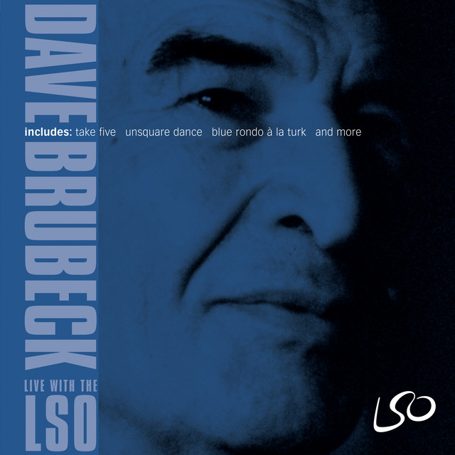 Dave Brubeck: Live with the LSO [Live]